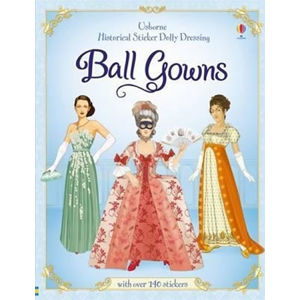 Historical Sticker Dolly Dressing Ball Gowns