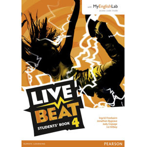 Live Beat 4 Students´ Book w/ MyEnglishLab Pack - Jonathan Bygrave