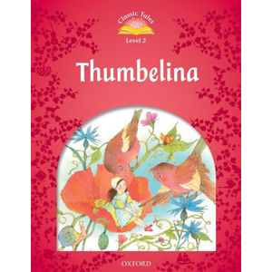 Classic Tales 2 Thumbelina (2nd) - Sue Arengo
