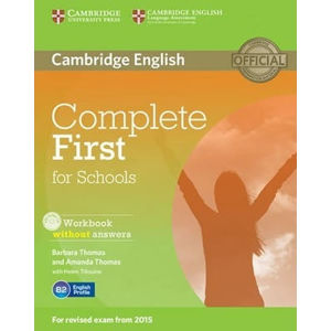 Complete First for Schools Workbook without answers with Audio CD - Barbara Thomas