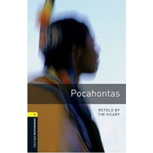 Oxford Bookworms Library 1 Pocahontas (New Edition) - Tim Vicary