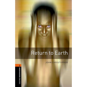 Oxford Bookworms Library 2 Return to Earth with Audio MP3 Pack (New Edition)