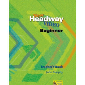 New Headway Video Beginner Teacher´s Book