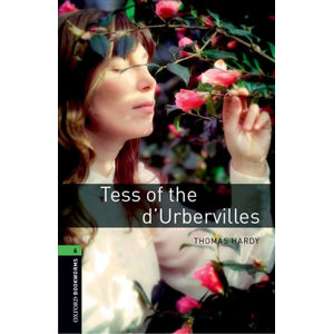 Oxford Bookworms Library 6 Tess of the d´Urbervilles with Audio Mp3 Pack (New Edition)