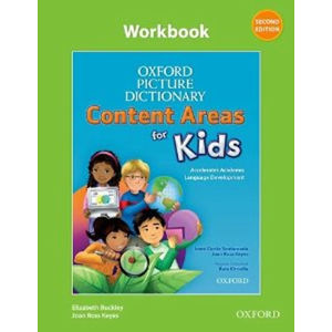 Oxford Picture Dictionary Content Areas for Kids Workbook (2nd)