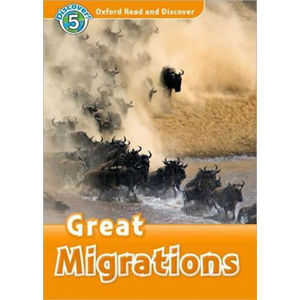 Oxford Read and Discover Level 5 Great Migrations