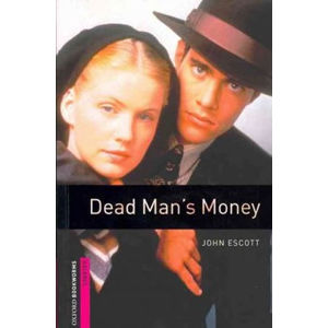 Oxford Bookworms Library Starter Dead Man´s Money (New Edition)