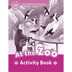 Oxford Read and Imagine Level Starter At the Zoo Activity Book