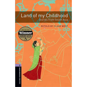 Oxford Bookworms Library 4 Land of My Childhood with Audio Mp3 Pack (New Edition)