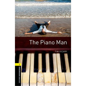 Oxford Bookworms Library 1 The Piano Man (New Edition)