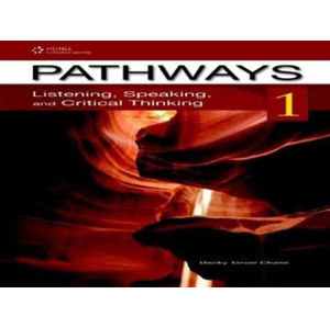 Pathways Listening, Speaking and Critical Thinking 1 Teacher´s Guide