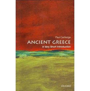 Ancient Greece: A Very Short Introduction (Very Short Introductions) - Paul Cartledge
