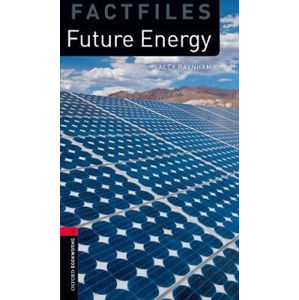 Oxford Bookworms Factfiles 3 Future Energy with Audio Mp3 Pack (New Edition)